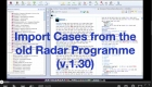 Import Cases from the old Radar Programme (v.1.30)