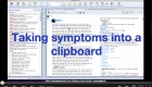 Taking symptoms into a clipboard